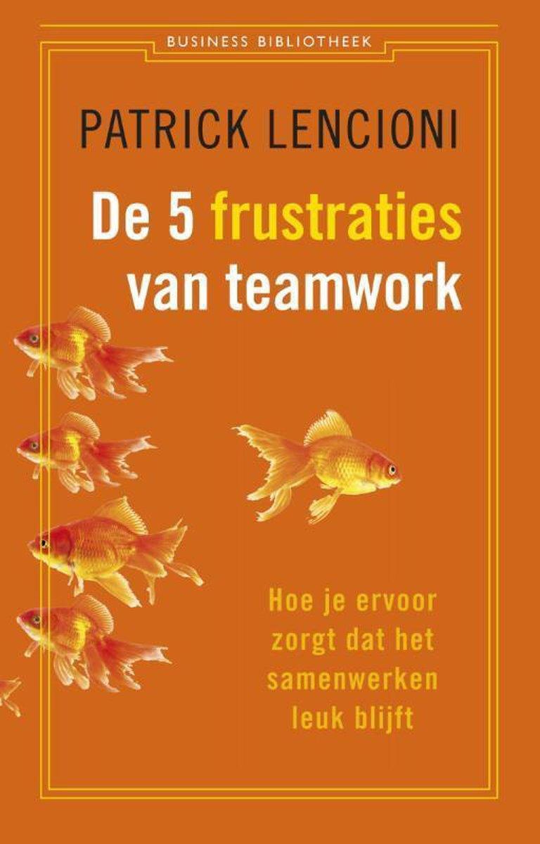 Boekrecensie: De vijf frustraties van teamwork - Patrick Lencioni
